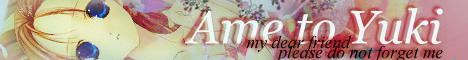 Ame to Yuki